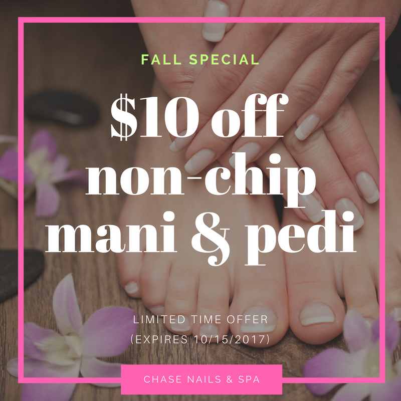 Fall Promotions - Chase Nails & Spa